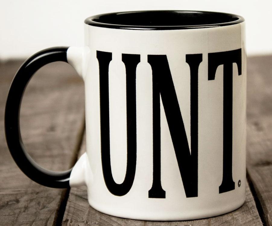 [Image: cunt-mug1.jpg]