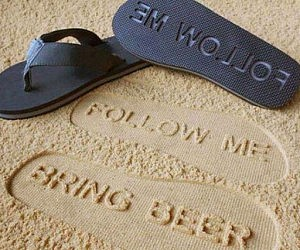 Follow Me Bring Beer Sandals