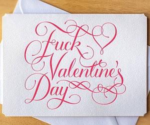 Fuck Valentine's Day Card