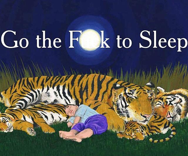 Go The Fuck To Sleep Kid's Book