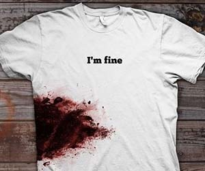 im-fine-bloody-shirt