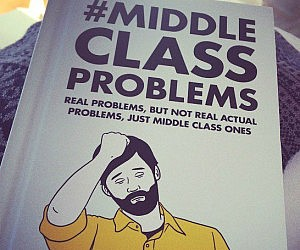 Middle Class Problems Book