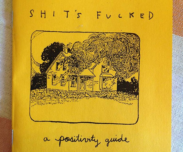 shits-fucked-a-positivity-guide